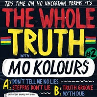 The Whole Truth - Mo Kolours