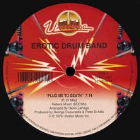 Erotic Drum Band - Plug Me To Death / Pop Muzik / Pop Pop Shoo Wah