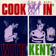 Various - Cookin' With Kent