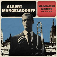 Albert Mangelsdorff - Mainhattan Modern Lost Jazz Files