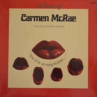 The Finest Of Carmen McRae - ''You'd Be So Easy To Love''