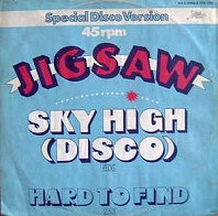 Jigsaw - Sky High (Disco)