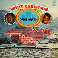 Nat King Cole & Dean Martin - White Christmas
