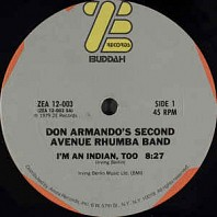 Don Armando's Second Avenue Rhumba Band - I'm An Indian, Too / Deputy Of Love