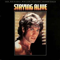 Various Artists - Staying Alive (The Original Motion Picture Soundtrack)