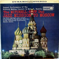 The Mitchell-Ruff Duo - Jazz Mission To Moscow