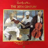 Various Artists - Great Ages Of Music: The 20th Century