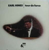 Earl Hines - Tour De Force