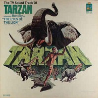 Ron Ely - The TV Sound Track Of Tarzan Starring Ron Ely In