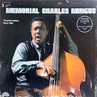 Charles Mingus - Memorial Charles Mingus - The Great Concert Paris 1964