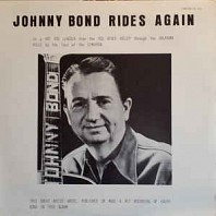 Johnny Bond - Johnny Bond Rides Again
