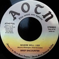 Brief Encounter - Where Will I Go / Always