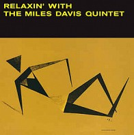 The Miles Davis Quintet - Relaxin' With The Miles Davis Quintet