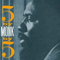 Thelonious Monk Quintet - 5 By Monk By 5