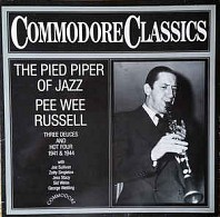 Pee Wee Russell - The Pied Piper Of Jazz