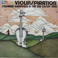 Stephane Grappelli & The Diz Disley Trio - Violinspiration