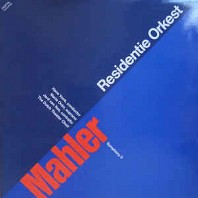 Mahler, Hans Vonk, Residentie Orchestra The Hague, Maria Orán, Jard Van Nes, The Dutch Theater Choir -  Symphony no 2 in C flat