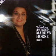 Marilyn Horne - Vollendung Der Tradition