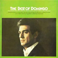 Placido Domingo - The Best Of Domingo - Arias From Aida, Un Ballo In Maschera, Carmen, Les Contes D'Hoffmann, L'Elisir D'Amore, Luisa Miller, Martha, Rigoletto, La Traviata, Turandot.