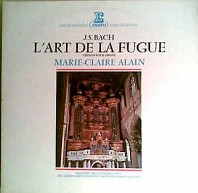 J. S. Bach, Marie-Claire Alain - L'Art De La Fugue (Version Pour Orgue)