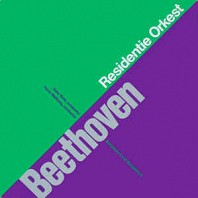 Residentie Orkest - Beethoven - Symphony 3 And Symphony 6