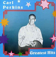 Carl Perkins - Greatest Hits