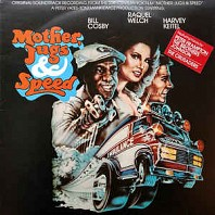 Various Artists - Mother,Jugs & Speed (Original Soundtrack)