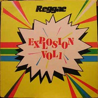 Various Artists - Reggae Explosion Vol 1
