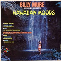 Billy Mure And His Orchestra with Luke Leilani And His Hawaiians - Hawaiian Moods