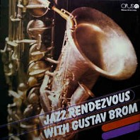 Gustav Brom - Jazz Rendezvous With Gustav Brom