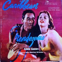Eddie Gomez And His Latin American Orchestra - Caribbean Rendezvous