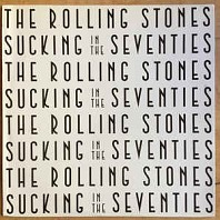 The Rolling Stones - Sucking In The Seventies