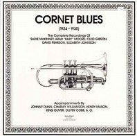 Various Artists - Cornet Blues (1924-1930): The Complete Recordings Of Sadie McKinney, Arah