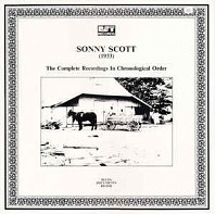 Sonny Scott - (1933) The Complete Recordings In Chronological Order