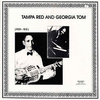 Tampa Red And Georgia Tom - (1929-1931)