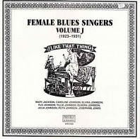 Female Blues Singers Volume J (1923-1931)
