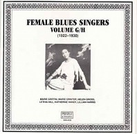 Female Blues Singers Volume G/H (1922-1930)