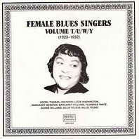 Various Artists - Female Blues Singers Volume T/U/W/Y (1923-1932)