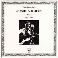 Josh White - Early Recordings Vol. 2 (1929-1935)