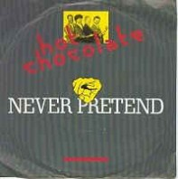 Hot Chocolate - Never Pretend