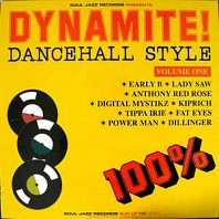 Dynamite! Dancehall Style Volume One