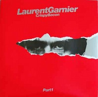 Laurent Garnier - Crispy Bacon (Part 1)