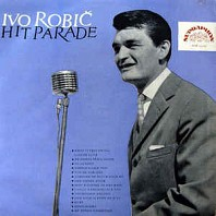 Ivo Robič - Hit Parade