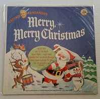 Captain Kangaroo, Mr. Green Jeans And The Sandpiper Chorus And Orchestra - Merry, Merry Christmas! From Captain Kangaroo