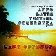 Afro Latin Vintage Orchestra - Last Odyssey