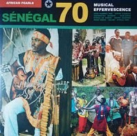 Various Artists - African Pearls- Sénégal 70: Musical Effervescence