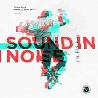 Sound In Noise - Duppy Bass / Rising Up