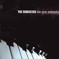 The Robustos - The New Authentic
