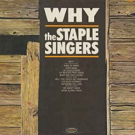 The Staple Singers - Why