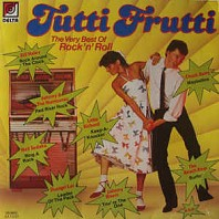 Various Artists - Tutti Frutti - The Very Best Of Rock'n' Roll